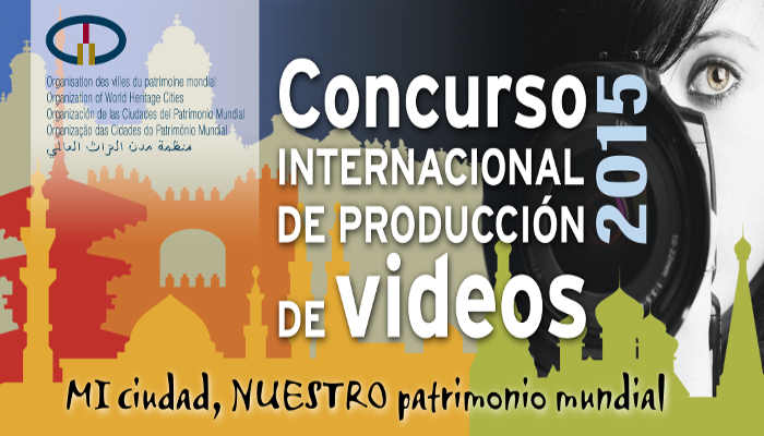 concurso video ciudades patrimonio 2015